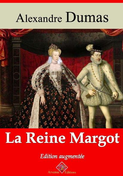 La Reine Margot – suivi d'annexes : Nouvelle édition 2019