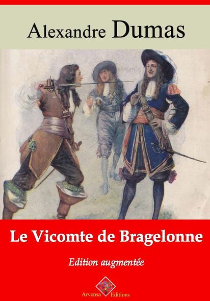 Le Vicomte de Bragelonne – suivi d'annexes : Nouvelle édition 2019