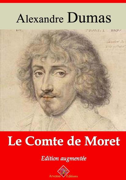 Le Comte de Moret – suivi d'annexes : Nouvelle édition 2019