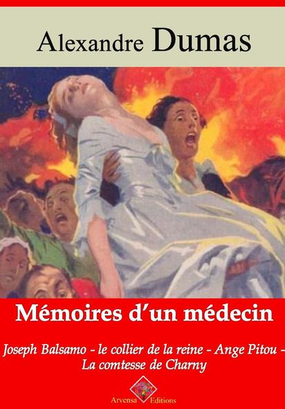 Mémoires d'un médecin : Joseph Balsamo, le collier de la reine, Ange Pitou, la comtesse de Charny – suivi d'annexes : Nouvelle édition 2019