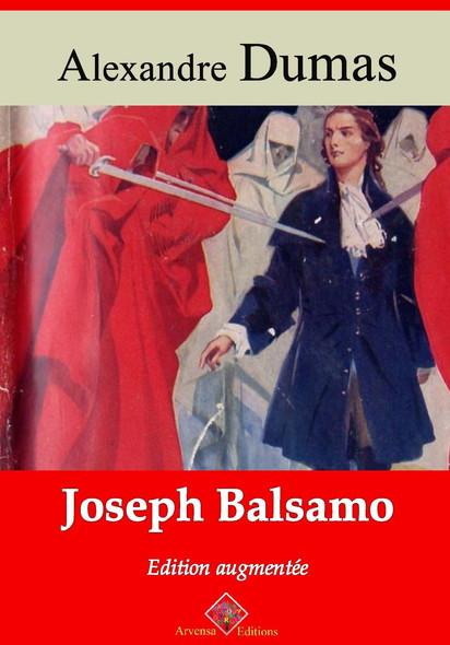 Joseph Balsamo – suivi d'annexes : Nouvelle édition 2019