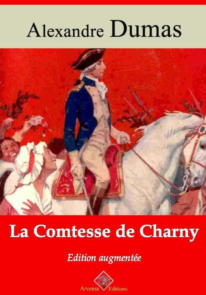 La Comtesse de Charny – suivi d'annexes : Nouvelle édition 2019