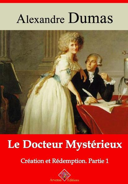 Le Docteur mystérieux (création et rédemption partie I) – suivi d'annexes : Nouvelle édition 2019