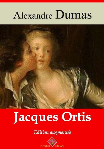 Jacques Ortis – suivi d'annexes : Nouvelle édition 2019
