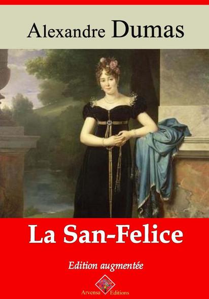 La San-Felice – suivi d'annexes : Nouvelle édition 2019