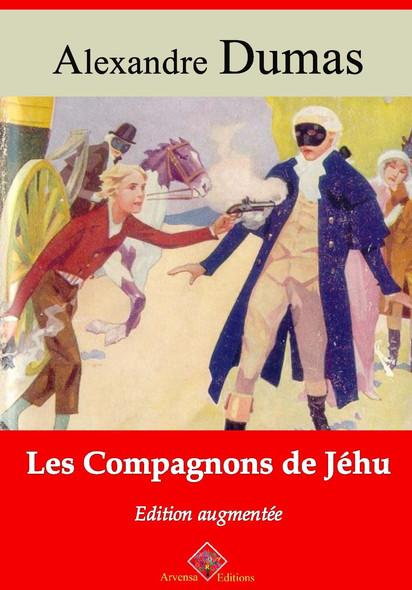 Les Compagnons de Jéhu – suivi d'annexes : Nouvelle édition 2019