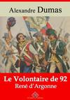 Le Volontaire de 92 ou René d'Argonne – suivi d'annexes : Nouvelle édition 2019
