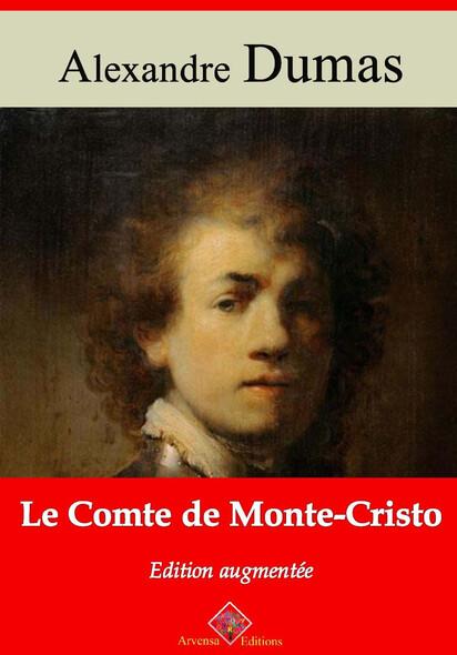 Le Comte de Monte-Cristo – suivi d'annexes : Nouvelle édition 2019
