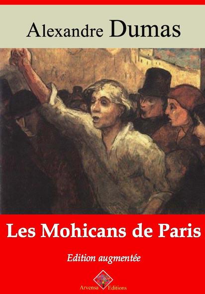 Les Mohicans de Paris – suivi d'annexes : Nouvelle édition 2019