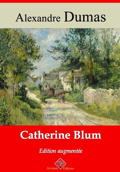 Catherine Blum – suivi d'annexes : Nouvelle édition 2019