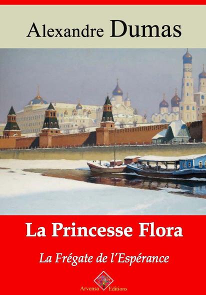 La Princesse Flora ou la Frégate de l'Espérance – suivi d'annexes : Nouvelle édition 2019