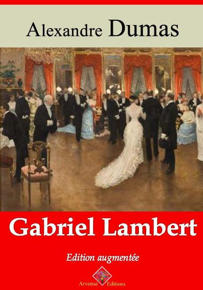 Gabriel Lambert – suivi d'annexes : Nouvelle édition 2019