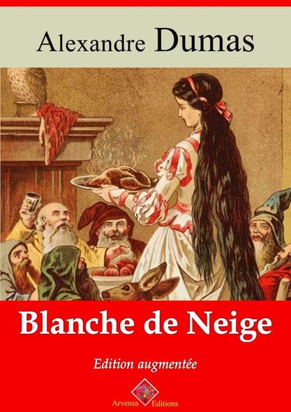 Blanche de Neige – suivi d'annexes : Nouvelle édition 2019