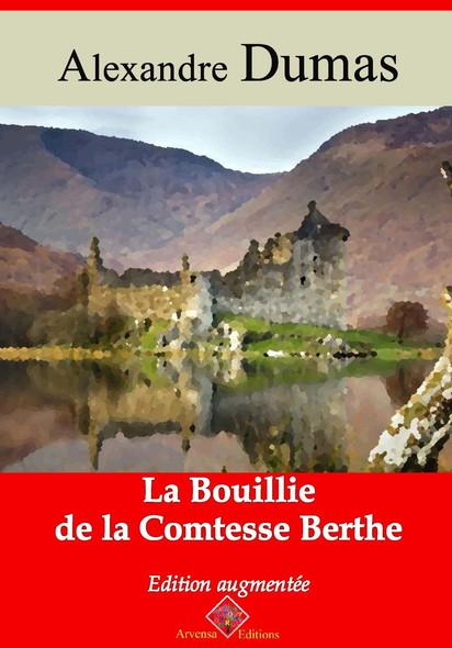 La Bouillie de la comtesse Berthe – suivi d'annexes : Nouvelle édition 2019