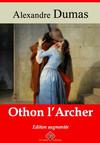 Othon l'archer – suivi d'annexes : Nouvelle édition 2019