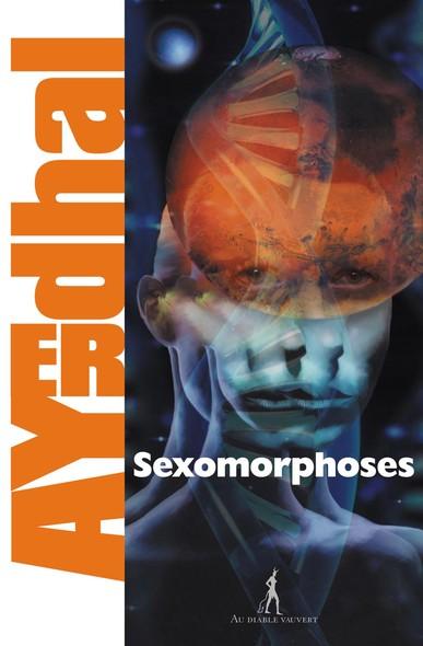 Sexomorphoses