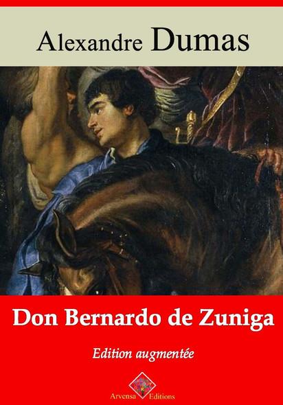 Don Bernardo de Zuniga – suivi d'annexes : Nouvelle édition 2019