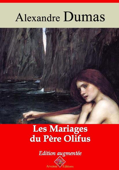 Les Mariages du père Olifus – suivi d'annexes : Nouvelle édition 2019