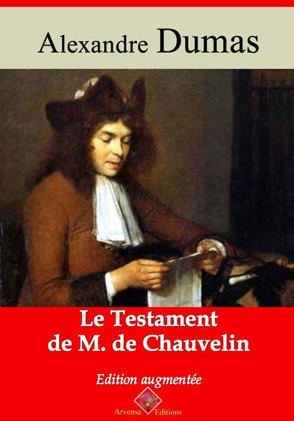 Le Testament de M. de Chauvelin – suivi d'annexes : Nouvelle édition 2019