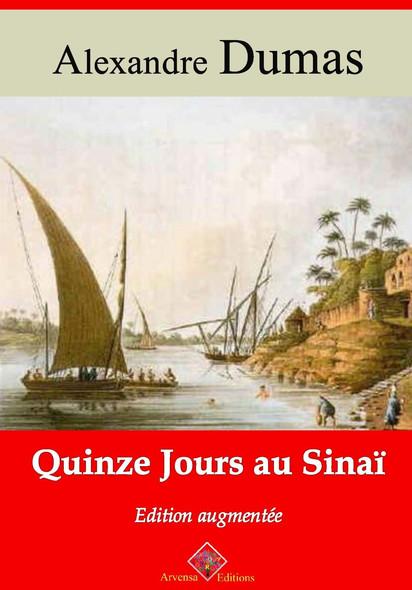 Quinze jours au Sinaï – suivi d'annexes : Nouvelle édition 2019