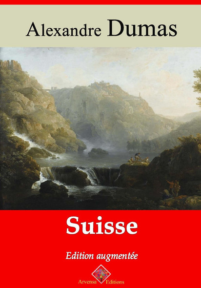 Suisse – suivi d'annexes : Nouvelle édition 2019
