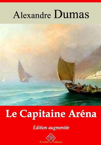 Le Capitaine Aréna – suivi d'annexes : Nouvelle édition 2019
