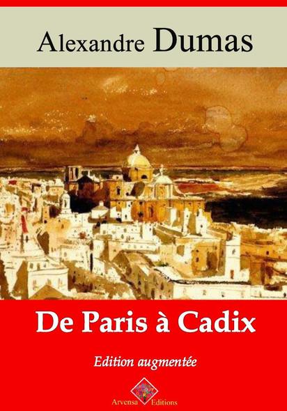 De Paris à Cadix – suivi d'annexes : Nouvelle édition 2019