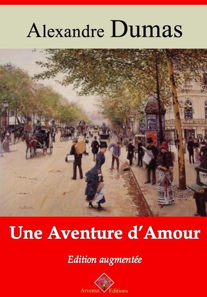 Une aventure d'amour – suivi d'annexes : Nouvelle édition 2019
