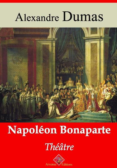 Napoléon Bonaparte (théâtre) – suivi d'annexes : Nouvelle édition 2019