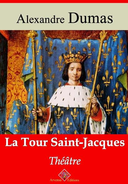 La Tour Saint-Jacques – suivi d'annexes : Nouvelle édition 2019