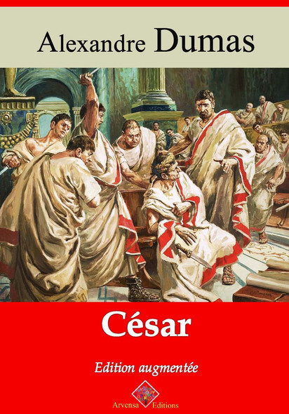 César – suivi d'annexes : Nouvelle édition 2019