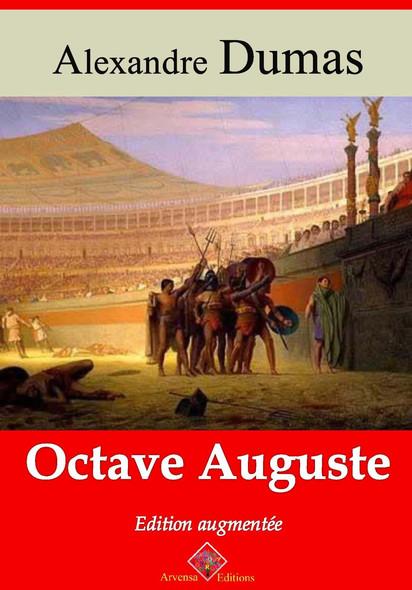 Octave Auguste – suivi d'annexes : Nouvelle édition 2019