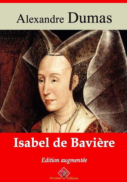 Isabel de Bavière – suivi d'annexes : Nouvelle édition 2019