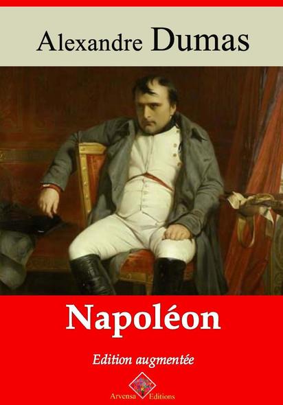 Napoléon – suivi d'annexes : Nouvelle édition 2019