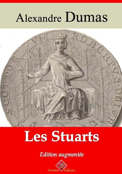 Les Stuarts – suivi d'annexes : Nouvelle édition 2019