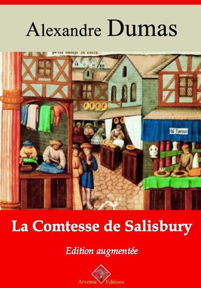 La Comtesse de Salisbury – suivi d'annexes : Nouvelle édition 2019