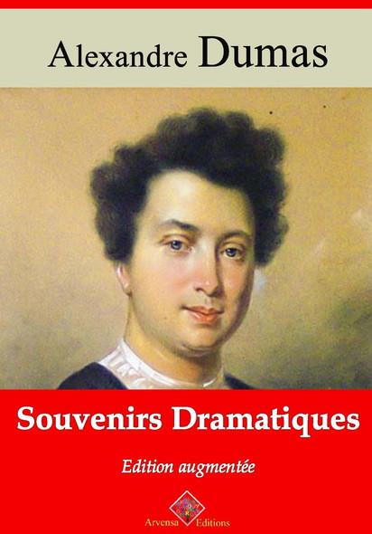 Souvenirs dramatiques – suivi d'annexes : Nouvelle édition 2019