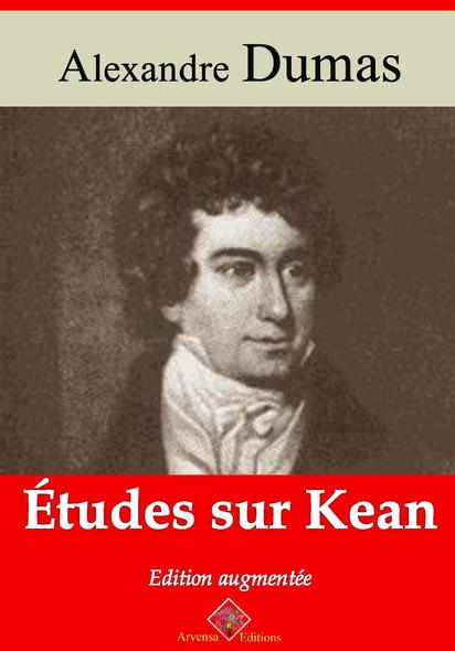 Études sur Kean – suivi d'annexes : Nouvelle édition 2019