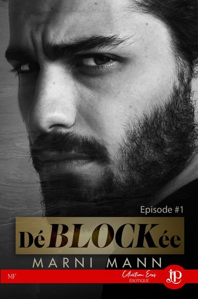 DéBLOCKée : Épisode #1