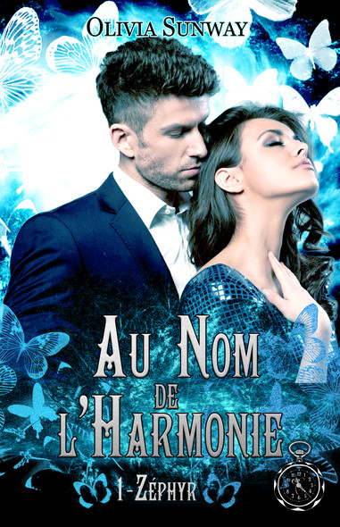 Au Nom de l'Harmonie, tome 1 : Zéphyr : Romance paranormale - fantasy urbaine - bit lit
