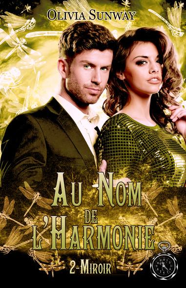 Au Nom de l'Harmonie, tome 2 : Miroir : Romance paranormale - fantasy urbaine - bit lit
