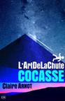 L'ArtDeLaChute Cocasse : Volume 2