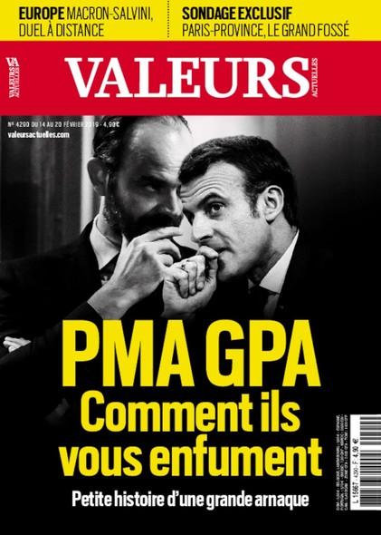 Valeurs Actuelles - Février 2019 - PMA GPA, comments ils vous enfument