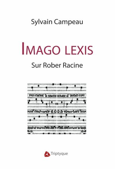 Imago Lexis : Sur Rober Racine