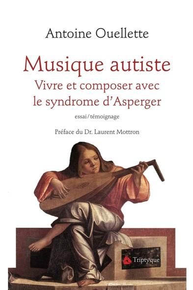 Musique autiste : Vivre et composer avec le syndrome d'Asperger