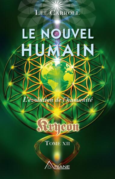 Le nouvel humain – Kryeon tome XII : L'évolution de l'humanité