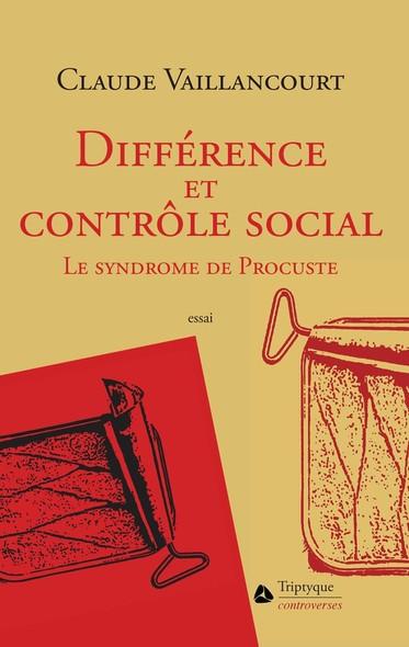 Différence et contrôle social : Le syndrome de Procuste