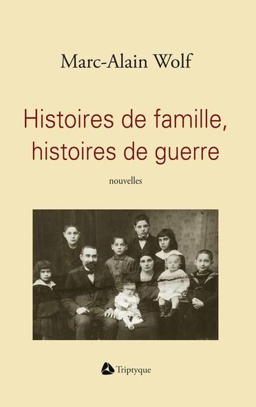 Histoires de famille, histoires de guerre