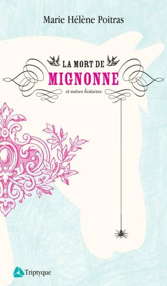 La mort de Mignonne