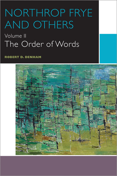 Northrop Frye and Others : The Order of Words